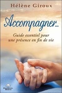 Accompagner... - Guide essentiel pour une présence en fin de vie.pdf