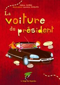 Hélène Gloria - La voiture du président.