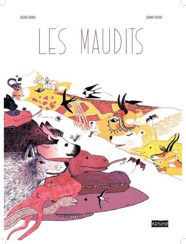Hélène Gloria et Jérôme Peyrat - Les Maudits.