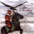 Hélène Gloria et Delphine Labedan - Sur le versant.