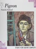 """Hélène Godinet - """"Le pigeon"""", Patrick Süskind - Étude d'une oeuvre complète."""