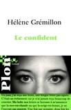 Hélène Grémillon - Le confident.