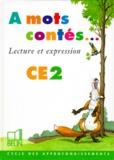 Hélène Guedj et Marie-Claire Courtois - À mots contés - Lecture et expression CE2.