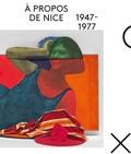 Hélène Guenin - A propos de Nice (1947-1977).