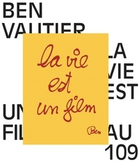 Hélène Guenin et Elodie Antoine - La vie est un film - Ben Vautier au 109.
