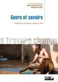 Hélène Guétat-Bernard et Magalie Saussey - Genre et savoirs - Pratiques et innovations rurales au Sud.