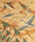 Hélène Guichard - Animales y faraones - El reino animal en el antiguo Egipto.