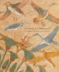 Hélène Guichard - Animals i faraons - El regne animal a l'antic Egipte - Edition en catalan.