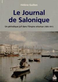 Hélène Guillon - Le Journal de Salonique - Un périodique juif dans l'Empire ottoman (1895-1911).
