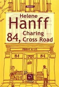 Helene Hanff - 84, Charing Cross Road.