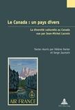 Hélène Harter et Serge Jaumain - Le Canada : un pays divers - La diversité culturelle au Canada vue par Jean-Michel Lacroix.