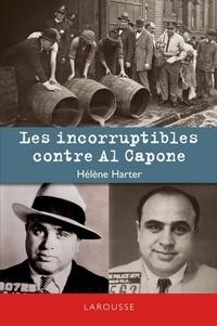 Hélène Harter - Les incorruptibles contre Al Capone.