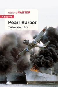 Hélène Harter - Pearl Harbor - 7 décembre 1941.