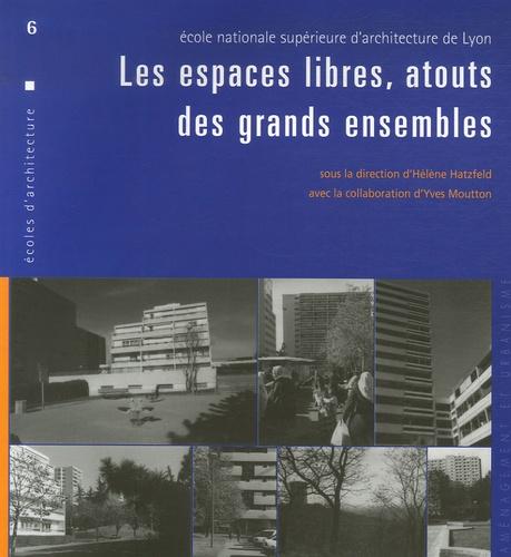 Hélène Hatzfeld - Les espaces libres, atouts des grands ensembles.