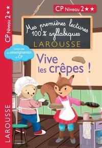 Hélène Heffner et Giulia Levallois - Vive les crêpes ! - CP niveau 2.