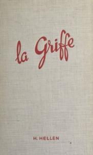 Hélène Hellen - La griffe.