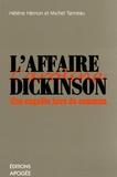 hélène Hemon et Michel Tanneau - L'affaire Dickinson - Une enquête hors du commun.