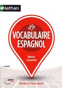 Hélène Hernandez - Le vocabulaire espagnol.