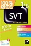 Hélène Hervé et Nadège Jeannin - 100% exos SVT 1re S - Nouveau programme.