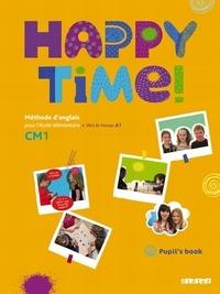 Hélène Herviou et Anita Marchal - Anglais, CM1, Happy time ! - Pupil's book, niveau A1.