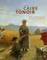 Jean Caire et Marie Tonoir - Une communauté de vie et de peinture.pdf