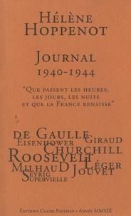 """Hélène Hoppenot - Journal 1940-1944 - """"Que passent les heures, les jours, les nuits et que la France renaisse""""."""