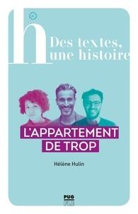 Hélène Hullin - L'appartement de trop.