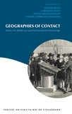Hélène Ibata et Caroline Lehni - Geographies of Contact - Britain, the Middle East and the Circulation of Knowledge.