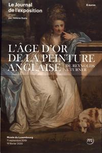 Hélène Ibata - L'âge d'or de la peinture anglaise, de Reynolds à Turner - Le journal de l'exposition.