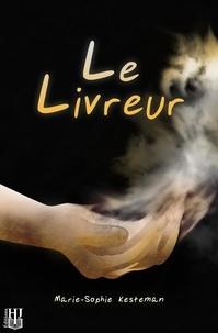 Marie-sophie Kesteman - Le Livreur.