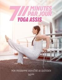 Hélène Jamesse - Yoga assis - Mon programme bien-être au quotidien.