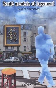 Santé mentale et logement : sujets sensibles - Synthèse de journées déchanges, Lyon, 11-12 décembre 2003, Grenoble, 29-30 janvier 2004.pdf