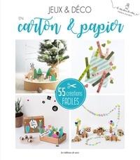 Hélène Jourdain - Le Grand Livre Créatif du Papier & Carton - 55 créations faciles.