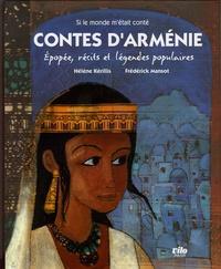 Hélène Kérillis et Frédérick Mansot - Contes d'Arménie - Epopée, récits et légendes populaires.