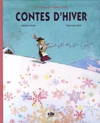 Hélène Kérillis et Stéphane Girel - Contes d'hiver.