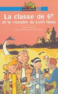 Hélène Kérillis - La classer de 6e et le monstre du Loch Ness.