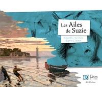 Hélène Kérillis et Xavière Devos - Les ailes de Suzie - Un voyage dans les oeuvres de Claude Monet.