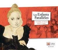 Hélène Kérillis et Xavière Devos - Les enfants parallèles - Un voyage dans les oeuvres de Léonard Foujita.