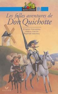 Hélène Kérillis - Les folles aventures de Don Quichotte - D'après l'oeuvre de Cervantès.