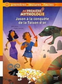 Hélène Kérillis - Ma première mythologie - Jason à la conquête de la Toison d'or adapté dès 6 ans.