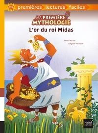 Hélène Kérillis - Ma première mythologie - L'or du roi Midas adapté dès 6 ans.