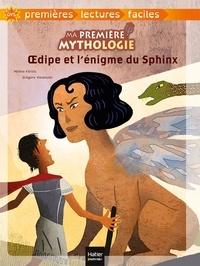 Hélène Kérillis - Ma première mythologie - Oedipe et l'énigme du Sphinx adapté dès 6 ans.