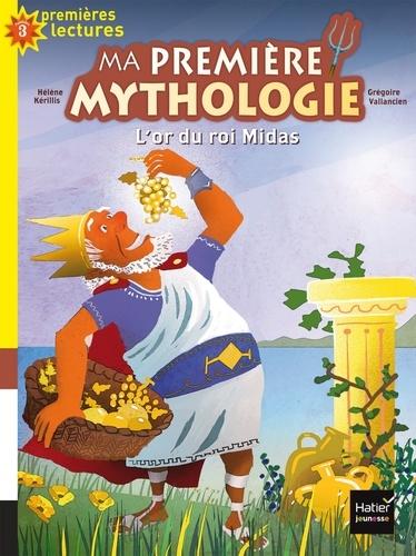 Ma première mythologie Tome 1 L'or du roi Midas