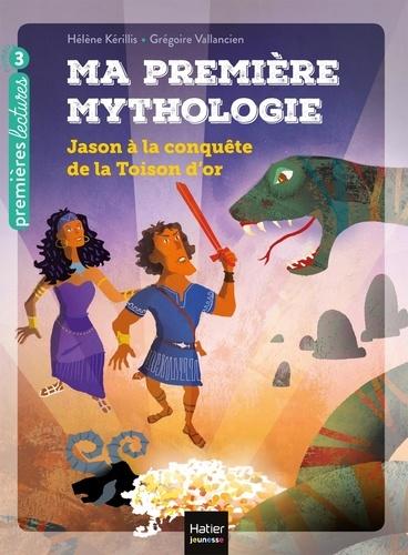 Ma première mythologie Tome 13 Jason à la conquête de la Toison d'or