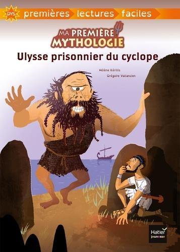 Ma première mythologie Tome 7 Ulysse prisonnier du cyclope - Adapté aux dys
