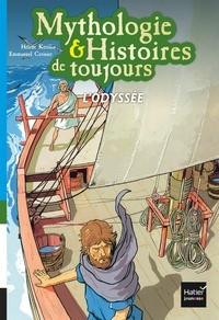 Hélène Kérillis et Emmanuel Cerisier - Mythologie & Histoires de toujours Tome 6 : L'Odyssée.