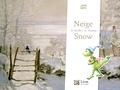 Hélène Kérillis et Guillaume Trannoy - Neige / Snow.
