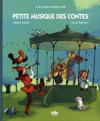 Hélène Kérillis et Maud Riemann - Petite musique des contes.