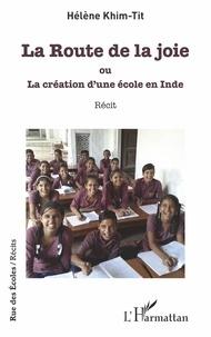 La Route de la joie ou La création dune école en Inde.pdf