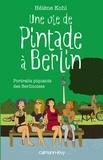 Hélène Kohl - Une vie de Pintade à Berlin.